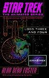 Star Trek Logs Three and Four (Star Trek the Animated Series)