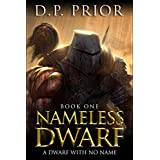 Nameless Dwarf book 1: A Dwarf With No Name ~ D.P. Prior