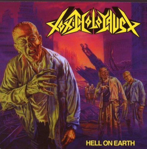 Hell On Earth by Toxic Holocaust (2010-01-05)