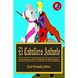 El Caballero Andante (Las aventuras de Sir Wilfredo)