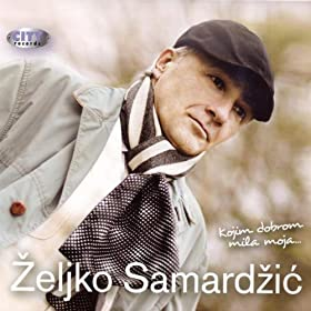 Zeljko Samardzic Download MP3 Music
