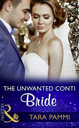 the-unwanted-conti-bride-mills-boon-modern-the-legendary-conti-brothers-book-2