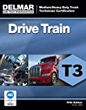 img - for ASE Test Preparation - T3 Drive Train (Delmar Learning's Ase Test Prep Series) book / textbook / text book