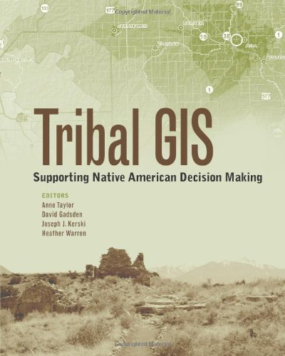 Tribal GIS : supporting Native American decision making