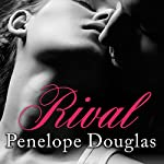 Rival: Fall Away Series, Book 2 (       UNABRIDGED) by Penelope Douglas Narrated by Abby Craden, Nelson Hobbs