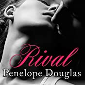 Rival: Fall Away Series, Book 2 | [Penelope Douglas]