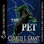 The Pet | Charles L. Grant