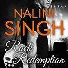 Rock Redemption: Rock Kiss Series #3 (       ungekürzt) von Nalini Singh Gesprochen von: Justine O. Keef
