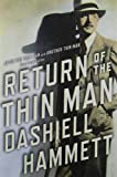 Return of the Thin Man: Two never-before-published novellas featuring Nick & Nora Charles
