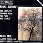 Schubert: Complete Piano and String M...