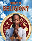 What is Religion? (Our Multicultural World)