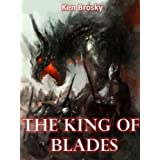 The King of Blades ~ Ken Brosky