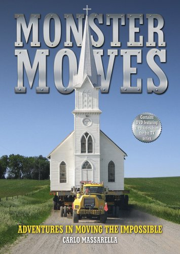 Monster Moves: Adventures in Moving the Impossible (Book & DVD)