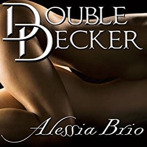 Double Decker | [Alessia Brio]