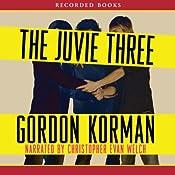 The Juvie Three | [Gordon Korman]