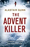 The Advent Killer: Crime Thriller (Detective Inspector Antonia Hawkins)