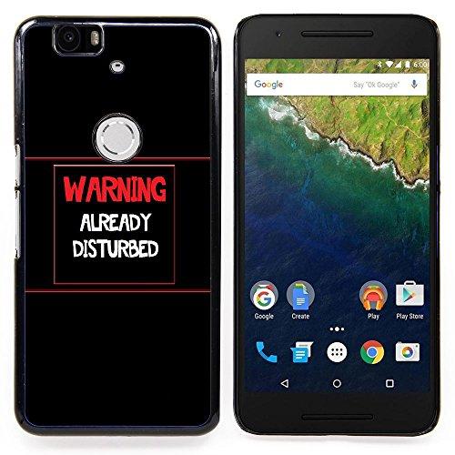 Stuss Case / Premio Sottile Slim Cassa Custodia Case Bandiera Cover Armor PC Aluminium - Attenzione - Già DisturbedAdvertencia - Ya Disturbed - Huawei Google Nexus 6P