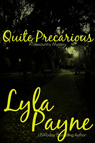 Lyla Payne - Quite Precarious (A Lowcountry Novella)