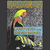 Saturn's Race | [Larry Niven, Steven Barnes]
