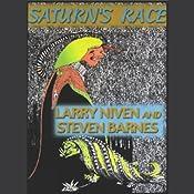 Saturn's Race | [Larry Niven, Steven Barnes]