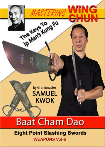 Vol. 6 - Baat Cham Dao - Wing Chun Butterfly Sword