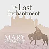 The Last Enchantment | Mary Stewart