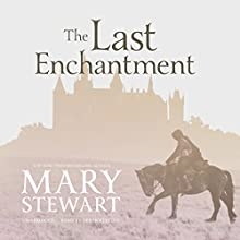 The Last Enchantment Audiobook by Mary Stewart Narrated by Derek Perkins