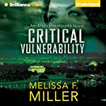 Critical Vulnerability: An Aroostine Higgins Novel, Book 1 | Melissa F. Miller