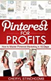 img - for Pinterest for Profits | How to Master Pinterest Marketing in 15 Days book / textbook / text book