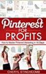 Pinterest for Profits | How to Master...