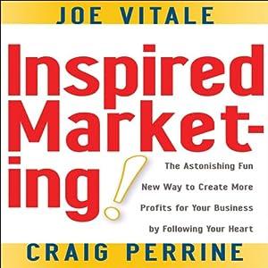 Inspired Marketing | [Joe Vitale, Craig Perrine]