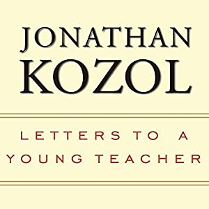 Letters to a Young Teacher Audiobook