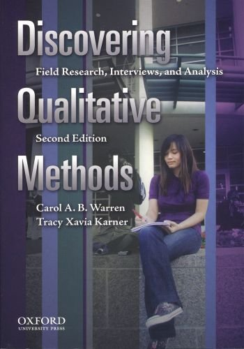 Discovering Qualitative Methods: Field Research,...