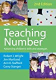 Teaching Number: Advancing Childrens Skills and Strategies (Math Recovery)