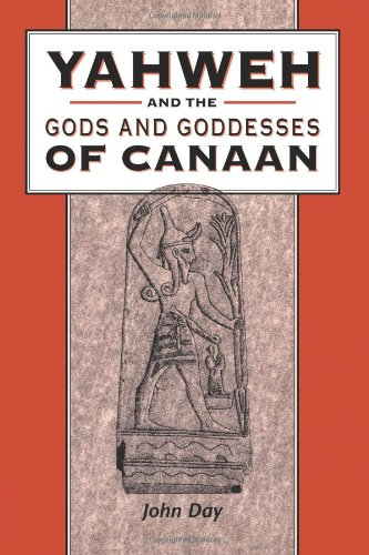 Yahweh and the Gods and Goddesses of Canaan (The Library of Hebrew Bible - Old Testament Studies)