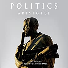 Politics Audiobook by  Aristotle Narrated by Bernard Mayes