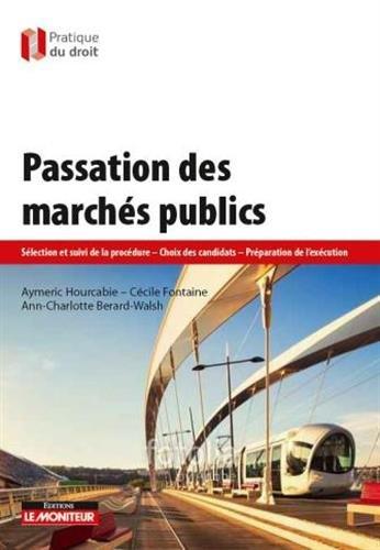 Passation des marchés publics: Tout type de marché