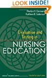 Evaluation and Testing in Nursing Education: Fourth Edition (Springer Series on the Teaching of Nursing)
