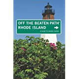 Rhode Island Off the Beaten Path®, 7th: A Guide to Unique Places (Off the Beaten Path Series)