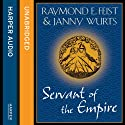 Servant of the Empire Audiobook by Raymond E. Feist, Janny Wurts Narrated by Tania Rodrigues