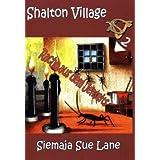"""Shalton Village: Rache aus dem Jenseitsvon """"Bettina Peters"""""""