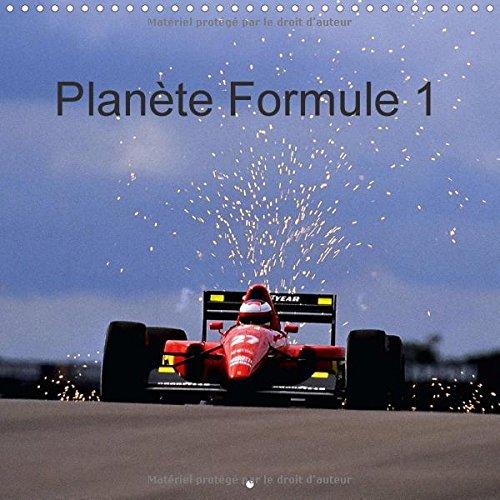 Planete Formule 1 2016: Pour les Passionnes, Neophytes et Amateurs de Sensations Fortes.