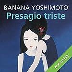 Presagio triste | Banana Yoshimoto