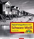 Digital fotografieren 003/ Schwarz-Weiss - step by step - John Beardsworth