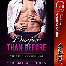 Deeper Than Before Audiobook by  Scribble XO Books Narrated by Sarah Grant, Maren McGuire, Samantha Miles, Katrina Holmes