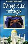 Dangereux mirages par Khashoggi