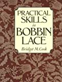 Practical Skills in Bobbin Lace