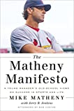 The Matheny Manifesto: A Young Managers Old-School Views on Success in Sports and Life