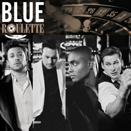 Blue - Roulette  (Special  Version) - Zortam Music
