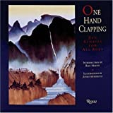 One Hand Clapping: Zen Stories for All Ages (0847818535) by Martin, Rafe